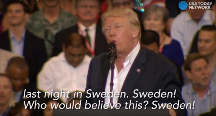 President Trump references phantom attacks in Sweden. Swedish embassy in Washington wants explanations